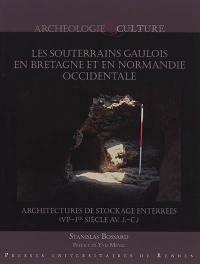 Les souterrains gaulois en Bretagne et Normandie occidentale