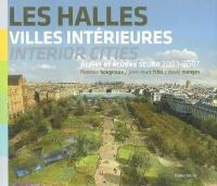 Les Halles, villes intérieures