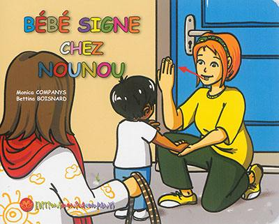 Bébé signe chez nounou
