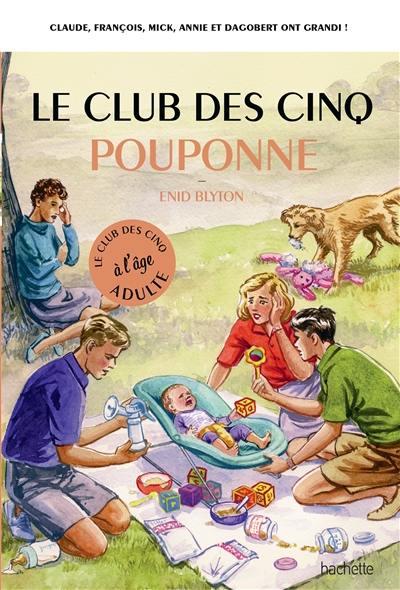 Le club des Cinq à l'âge adulte, Le club des Cinq pouponne