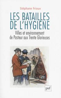 Les batailles de l'hygiène