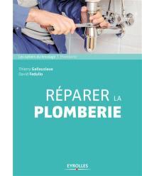 Réparer la plomberie