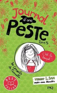 Journal d'une peste. Volume 5, C'est le bouquet !