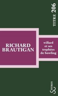 Willard et ses trophées de bowling
