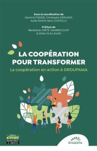 La coopération pour transformer