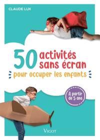 50 activités sans écran