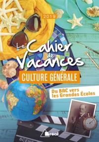 Le cahier de vacances culture générale 2019