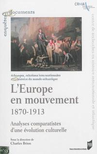 L'Europe en mouvement, 1870-1913