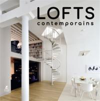 Lofts contemporains = Lofts 21st century living