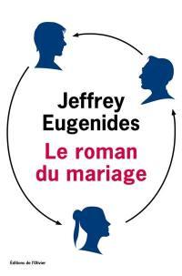 Le roman du mariage