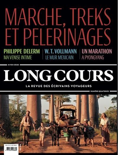 Long Cours. n° 14, Marche, treks et pèlerinages
