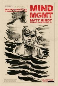 Mind MGMT. Volume 3, Savoirs opératifs et leurs impacts sur l'individu
