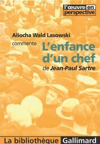 L'enfance d'un chef, de Jean-Paul Sartre
