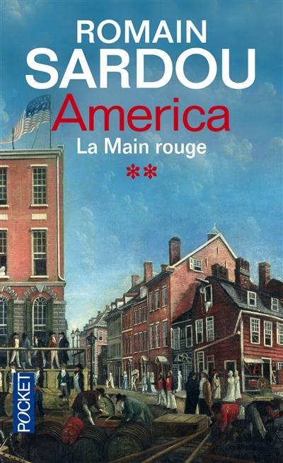 America. Vol. 2. La main rouge
