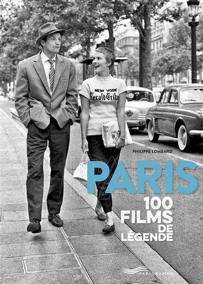 Paris : 100 films de légende
