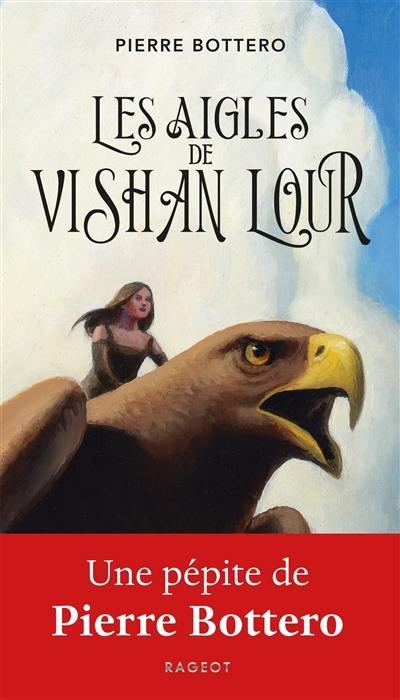 Les aigles de Vishan Lour