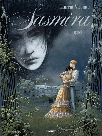 Sasmira. Volume 1, L'appel