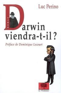 Darwin viendra-t-il ?
