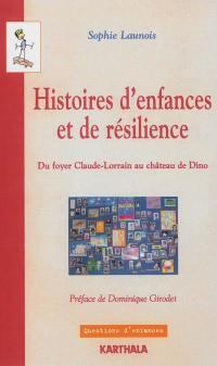 Histoires d'enfance et de résilience