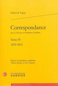 Correspondance d'Alfred de Vigny. Volume 4, 1839-1843