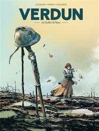 Verdun. Volume 3, Les fusillés de Fleury
