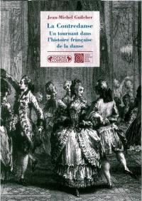La contredanse, un tournant dans l'histoire française de la danse