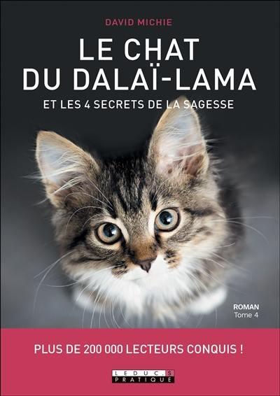 Le chat du dalaï-lama. Volume 4, Les chat du dalaï-lama et les 4 secrets de la sagesse