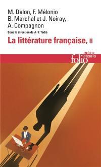 La littérature française. Volume 2,
