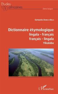 Dictionnaire étymologique lingala-français, français-lingala