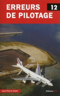Erreurs de pilotage. Volume 12,