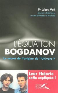 L'équation Bogdanov