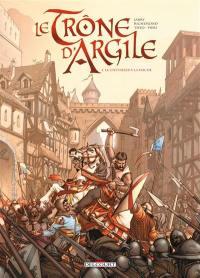 Le trône d'argile. Volume 1, Le chevalier à la hache