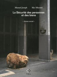 La sécurité des personnes et des biens