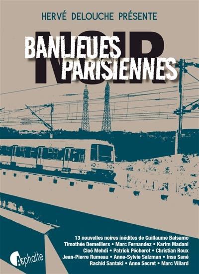 Banlieues parisiennes noir