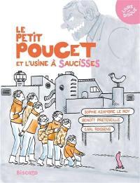 Le Petit Poucet et l'usine à saucisses