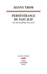 Persévérance du fait juif
