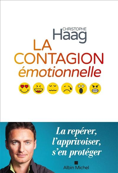 La contagion émotionnelle
