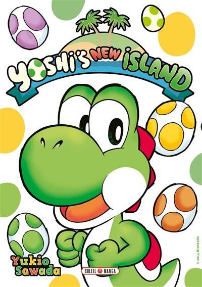Yoshi's new island. Volume 1,