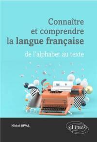 Connaître et comprendre la langue française
