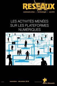 Réseaux. n° 212, Les activités menées sur les plateformes numériques