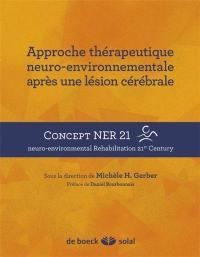 Approche thérapeutique neuro-environnementale après une lésion cérébrale