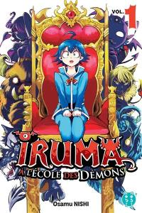 Iruma à l'école des démons. Volume 1,