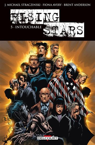 Rising Stars. Volume 5, Intouchable