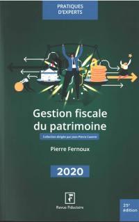 Gestion fiscale du patrimoine 2020