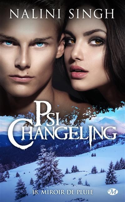 Psi-changeling. Volume 18, Miroir de pluie