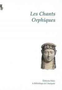 Les chants orphiques