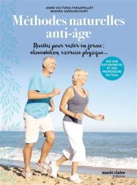Méthodes naturelles anti-âge