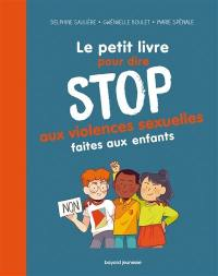 Le petit livre pour dire stop aux violences sexuelles faites aux enfants