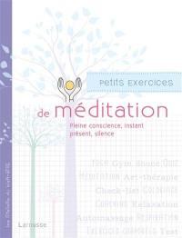 Petits exercices de méditation