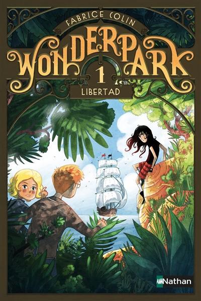 Wonderpark. Volume 1, Libertad